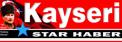 Kayseri Star Haber