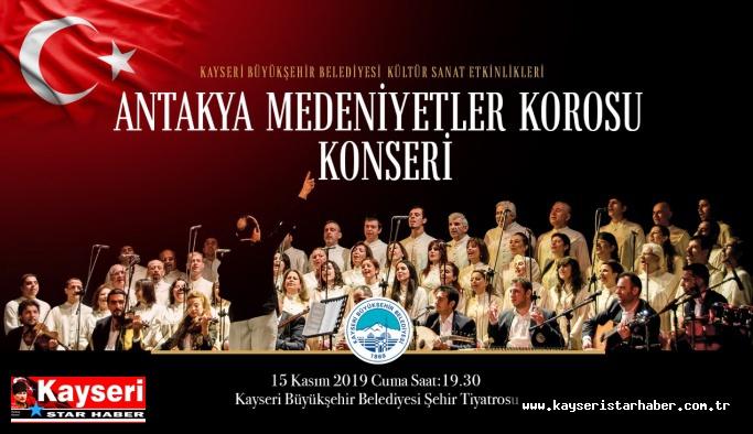 Medeniyetler korosu Kayseri'ye geliyor