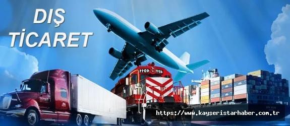Kayseri'nin ve Türkiye'nin hem ithalatı hem ihracatı arttı