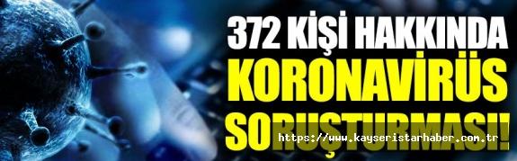 Savcılar 'covid 19' kapsamında 372 kişi hakkında işlem yaptı