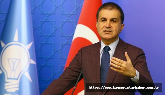 Çelik: 'Türkiye en hazırlıklı şekilde mücadelesini sürdürüyor'