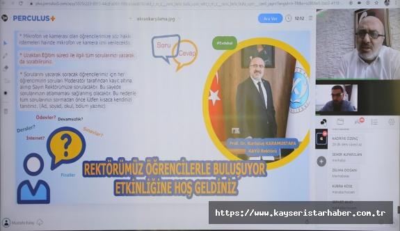 Kayseri Üniversitesi Rektörü, Uzaktan Eğitim Sistemi Üzerinden Öğrencilerle Buluştu