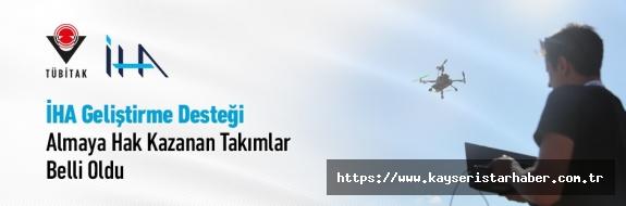 İHA Geliştirme Desteği Almaya Hak Kazanan Takımlar arasında ERÜ ve AGÜ'de yer aldı