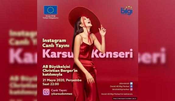 Karsu AB Türkiye Delegasyonu için Instagram'da canlı sahne alıyor