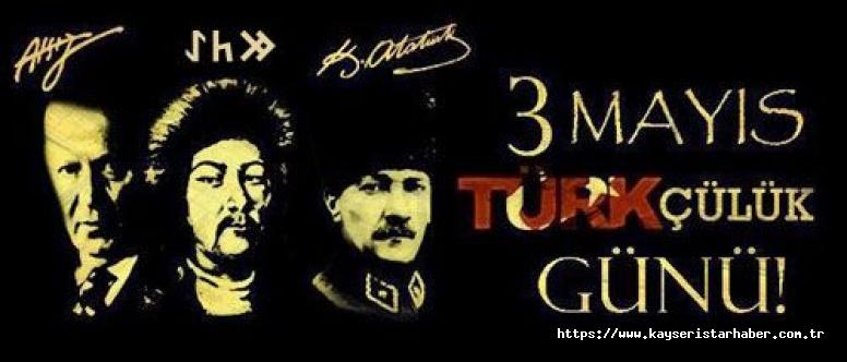 Kayseri Kültür ve Turizm Derneği Başkanı Alim Gerçel: Taş kırılır, tunc erir, ama Türklük ebedidir