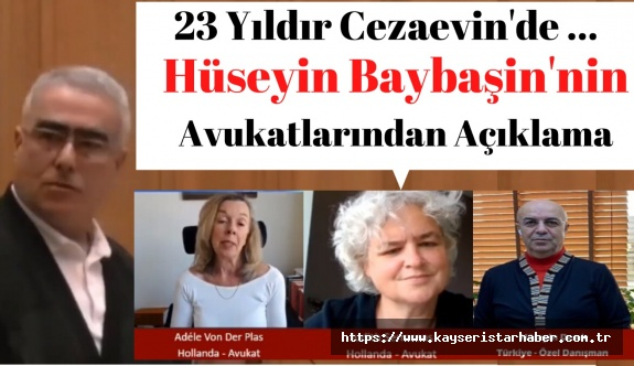 Hüseyin Baybaşin'in avukatlarından açıklamama o
