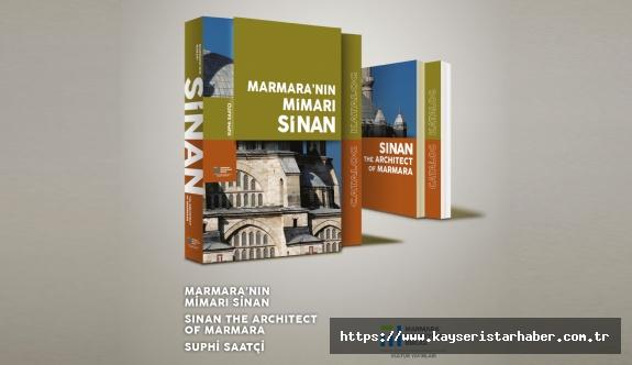 Mimar Sinan'ın zamana meydan okuyan eserleri listelendi