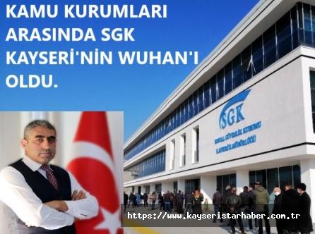 Büro Memur Sen: SGK KAYSERİ'NİN WUHAN'I OLDU