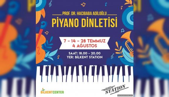 Suna Korat Müzik Vakfı İle Sanat Temmuz Ayı Boyunca Bilkent Center 'da