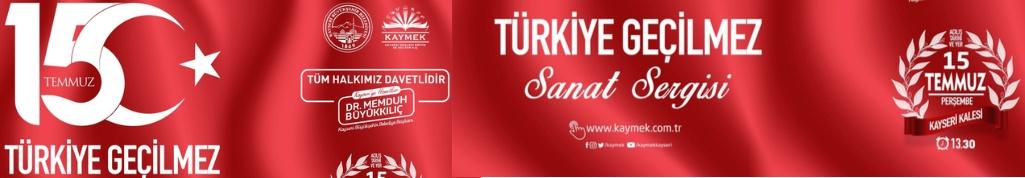 """Büyükşehir'den """"15 Temmuz Türkiye Geçilmez"""" Sanat Sergisi"""