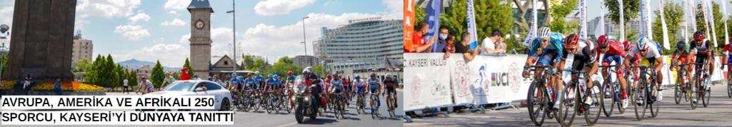 Avrupa, Amerika Ve Afrikalı 250 Sporcu, Kayseri'yi Dünyaya Tanıttı