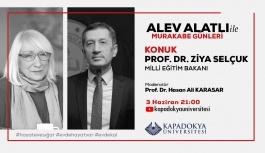 Alev Alatlı, Milli Eğitim Bakanı Prof. Dr. Ziya Selçuk ile Kapadokya Üniversitesi Youtube Kanalında