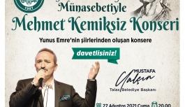 Talas'ta Mehmet Kemiksiz Konseri !